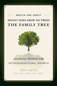 Trey Smith book 'Money Does Grow on Trees, The Family Tree'